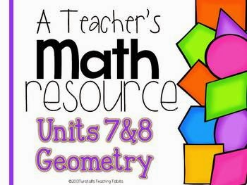 http://www.teacherspayteachers.com/Product/A-Teachers-Math-Resource-Units-7-and-8-Geometry-994960