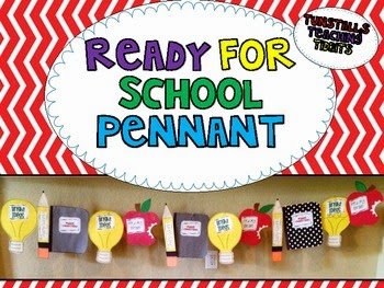 http://www.teacherspayteachers.com/Product/Ready-for-School-Pennant-268625