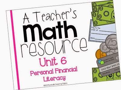 http://www.teacherspayteachers.com/Product/A-Teachers-Math-Resource-Unit-6-Personal-Financial-Literacy-749579