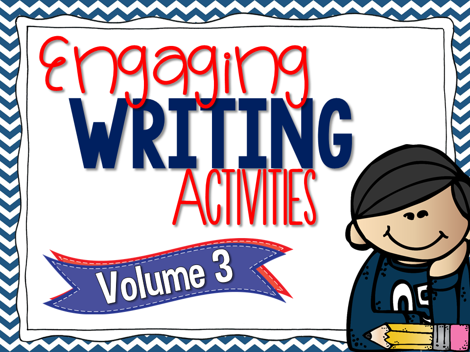 http://www.teacherspayteachers.com/Product/Engaging-Writing-Activities-Volume-3-1637709