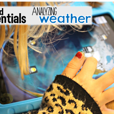 iPad Essentials: Analyzing Weather!