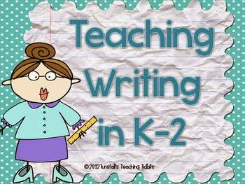 http://www.teacherspayteachers.com/Product/Teaching-Writing-K-2-217995