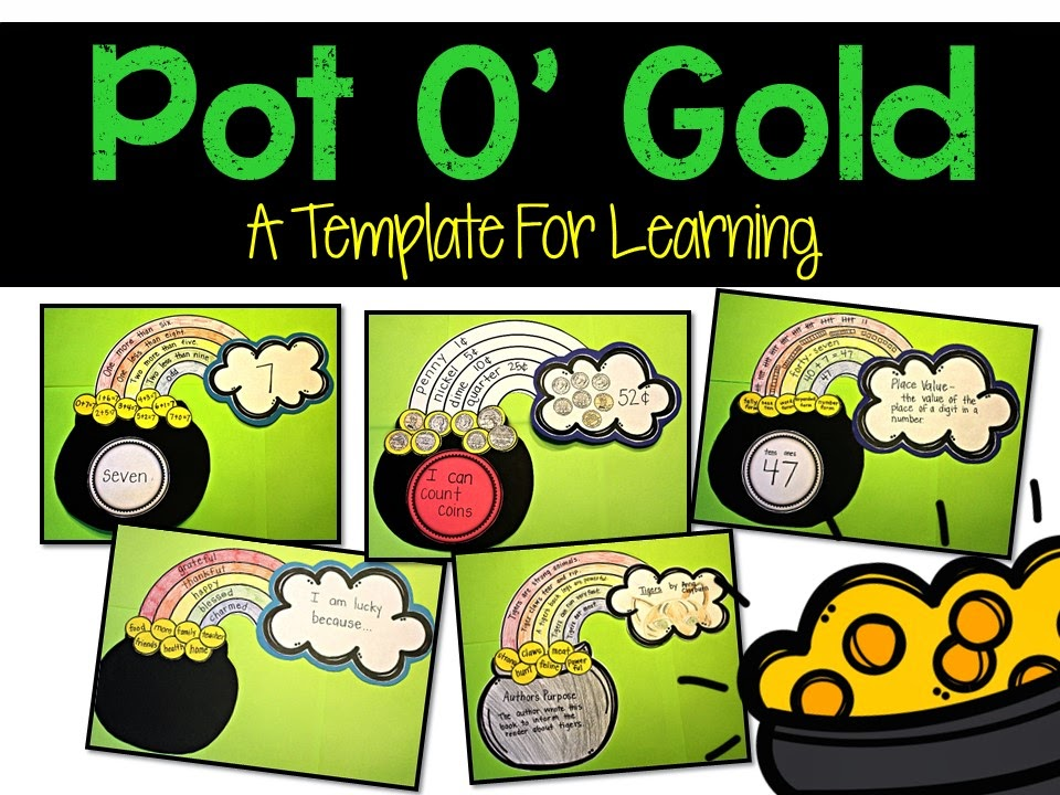 https://www.teacherspayteachers.com/Product/Pot-Of-Gold-A-Template-for-Learning-1737477