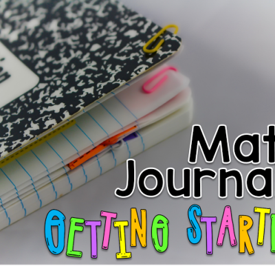 Math Journals:  Getting Started