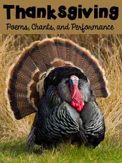 https://www.teacherspayteachers.com/Product/Thanksgiving-Poems-Chants-and-Performance-386612