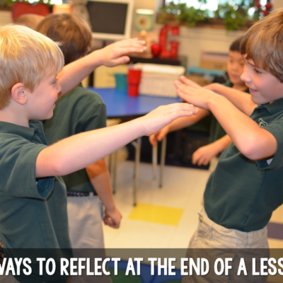 3 Simple Ways to do a Lesson Reflection