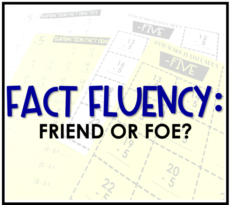 Fact Fluency Friend or Foe