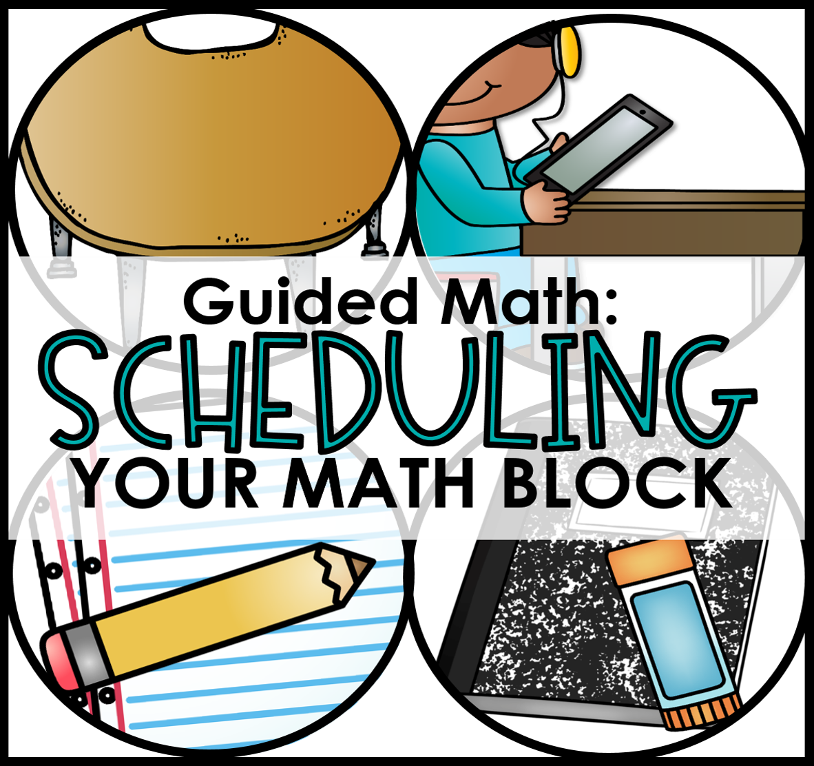 scheduling your guided math block - tunstall's teaching tidbits
