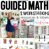Guided Math and Workstations resources and labels organize the classroom