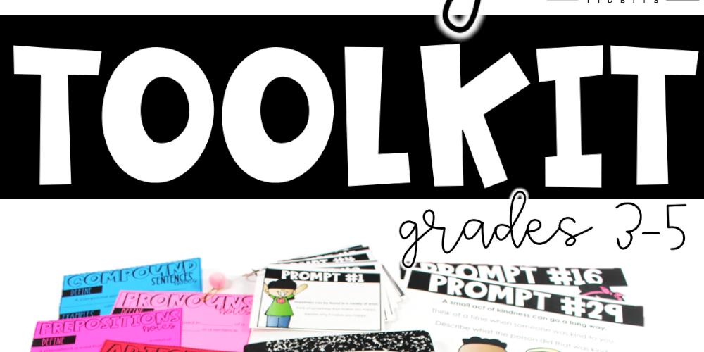 Writing Tool Kit Grades 3-5