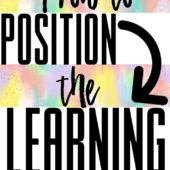 Position the learning for impact
